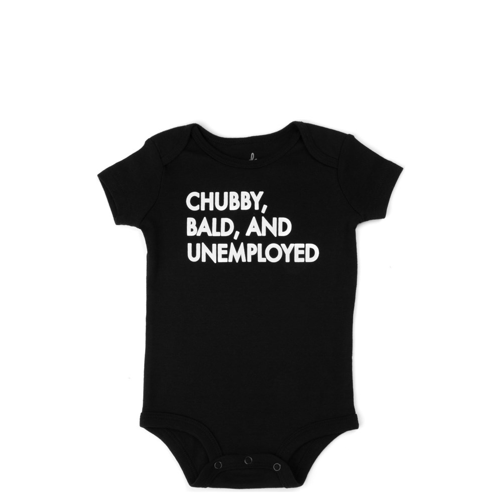 Chubby, Bald, and Unemployed Snap Tee - Baby